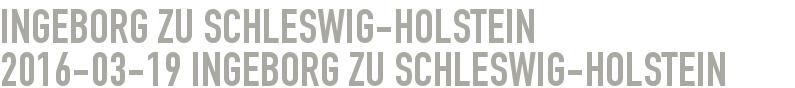 Ingeborg zu Schleswig-Holstein 2016-03-19