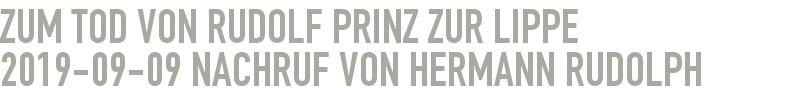 Zum Tod von Rudolf Prinz zur Lippe 2019-09-09