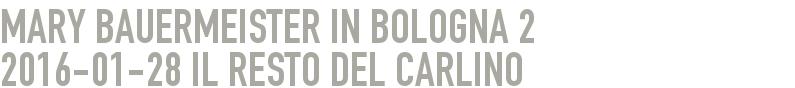 Mary Bauermeister in Bologna 2 2016-01-28 - il resto del carlino